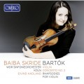 巴爾托克: 第二號小提琴協奏曲/小提琴狂想曲 貝芭.絲凱德 小提琴 歐德蘭 指揮 西德廣播交響樂團Baiba Skride / Bela Bartok Works