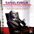 庫貝利克 / 慕尼黑交響樂團錄音集	Rafael Kubelík / The Munich Symphonic Recordings