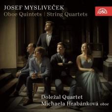 密斯里維克:雙簧管五重奏/弦樂四重奏 哈拉邦可娃 雙簧管 多列札爾四重奏Dolezal Quartet, Michaela Hrabankova / Myslivecek: Oboe Quintets, String Quartets