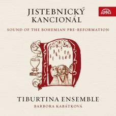 捷克耶斯特尼采讚美詩集(波西米亞宗教改革前的音樂) 提布提納合奏團Tiburtina Ensemble / Jistebnicky kancional
