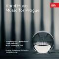 卡雷爾·胡薩:布拉格音樂 湯馬斯·布勞納 指揮 布拉格交響樂團Tomas Brauner / Karel Husa: Music for Prague