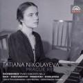 (2CD)妮可拉耶娃在布拉格錄音作品 塔提安.妮可拉耶娃鋼琴 / Tatiana Nikolayeva: Prague Recordings