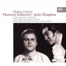 歐塔卡.歐斯特奇爾:歌劇(傑克的王國) / Otakar Ostrcil: Jack's Kingdom