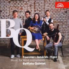 佛斯特/楊納捷克/哈斯:管樂五重奏集 貝菲亞特管樂五重奏 / Belfiato Quintet / Foerster, Janacek & Haas: Music for Wind Instruments