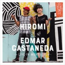 上原廣美與艾德瑪•卡斯塔內達:加拿大蒙特婁現場實況 / Hiromi & Edmar Castaneda / Live In Montreal