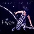 上原廣美:狂野境地 Hiromi's Sonicblooom:PLACE TO BE