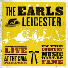萊瑟斯特厄爾樂團 / 鄉村音樂名人堂實況表演 Live inThe Country Music Hall of Fame / The Earls of Leicester (Rounder)