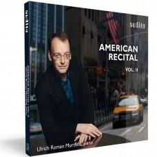 慕特菲爾德 / 美國鋼琴獨奏會第2集 / Ulrich Roman Murtfeld / American Recital, Vol. II