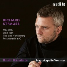 理查史特勞斯 :馬克白/死與變容等 基理爾.卡拉畢茲 指揮 威瑪國家管弦樂團 / Richard Strauss: Macbeth, Don Juan, Tod und Verklärung