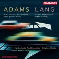 """亞當:在快速機器中短途騎行 作品集"" / Adams / Lang : Works For Wind Ensemble"