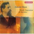 費比希:鋼琴獨奏曲集 / Fibich : Moods, Impressions & Souvenirs