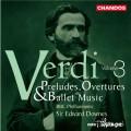 (絕版)威爾第:前奏曲.序曲及芭蕾音樂全集 / Verdi:Preludes,Overtures & Ballet Music
