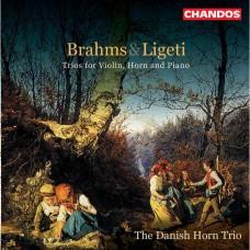 (絕版)布拉姆斯/李格第:法國號三重奏 / Brahms/Ligeti:Horn Trios - The Danish