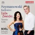 齊瑪諾夫斯基&卡爾洛維奇:小提琴協奏曲 泰絲敏.里托 小提琴 / Tasmin Little / Szymanowski & Karlowicz: Violin Concertos