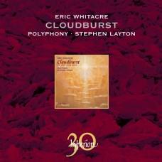 埃里克·惠特克:傾盆大雨及其他合唱曲集 / Eric Whitacre: Cloudburst