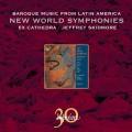 來自拉丁美洲的巴洛克音樂:新世界交響曲集 / Baroque Music from Latin America: New World Symphonies