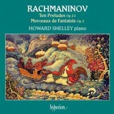 拉赫曼尼諾夫 :前奏曲集Op.23&幻想曲Op.3 / Rachmaninoff: Ten Preludes
