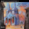巴哈鋼琴改編曲第三集 - 弗利德曼、葛人傑、慕爾杜希改編 Bach : Piano Transcriptons 3 - Friedman . Grainger . Murdoch (Piers Lane, piano)