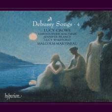 德布西: 歌曲集第四集 露西.克洛 女高音 / Lucy Crowe / Debussy: Songs, Vol. 4