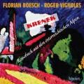 克雷內克:聯篇歌曲「來自奧地利阿爾卑斯山的旅行日記」 Florian Boesch & Roger Vignole / Krenek: Reisebuch aus den osterreichischen Alpen