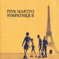 (黑膠)紅粉馬丁尼 / 往日情懷  Pink Martini / Sympathique (LP)