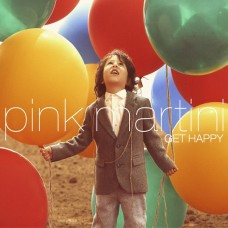 (黑膠)紅粉馬丁尼  Pink Martini / Get Happy (2LP)