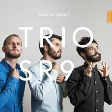 那麼,來跳舞吧? 古典名曲集 SR9打擊樂三重奏 / Trio SR9 / Alors on danse