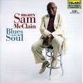 Mighty Sam McClain-Blues for the Soul/「強漢」山姆.麥克連-心靈藍調
