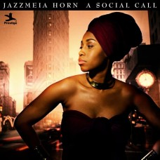 PRS00112 爵斯美亞•荷恩 - 寒暄問候 Jazzmeia Horn / A Social Call (Prestige)
