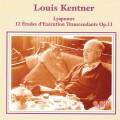 路易斯•肯特納彈奏里亞普諾夫:12首練習曲 Kenter/Lyapunov 12 Etudes d'Execution Transcendante