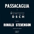 朗諾•史帝文森彈奏自己作品:獻給德米奇•蕭士塔高維奇的帕薩卡利亞 Ronald Stevenson - Passacaglia on DSCH