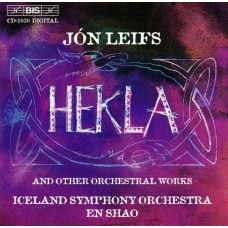 雷夫斯:希克拉與其他管弦名曲 Leifs:Hekla and other orchestral works