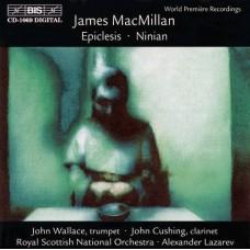 麥克米蘭:小號協奏曲、單簧管協奏曲 MacMillan:MacMillan - Concertos for Clarinet and Trumpet