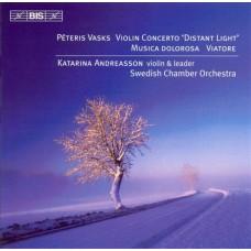佩特利斯.法斯克斯:小提琴協奏曲「遠方光線」、悲痛的音樂、流浪者 Peteris Vasks:Distant Light