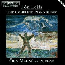 雷夫斯:鋼琴音樂全集 Leifs : The Complete Piano Music