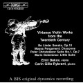 20世紀超技小提琴作品集 Virtuoso Violin Works from the Twentieth Century