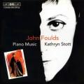 福爾茲:鋼琴音樂 Foulds:Piano Music