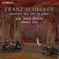 許瑞克:歌劇管弦作品集 Schreker:Orchestral Music from the Operas