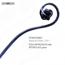 "史特拉文斯基:小提琴改編曲第一集 伊利亞.葛林戈斯 小提琴 彼得·勞爾 鋼琴 / ""Ilya Gringolts & Peter Laul / Stravinsky: Music for Violin, Vol. 1 """