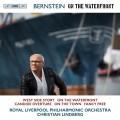伯恩斯坦: (岸上風雲)交響組曲/(西城故事)交響舞曲 克里斯蒂安.林柏格 指揮 皇家利物浦愛樂管弦樂團  / Christian Lindberg / Bernstein - On the Waterfront