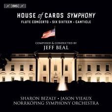 傑夫·畢爾: 紙牌屋交響曲  傑夫·畢爾 指揮  莎朗.貝札莉 長笛Jeff Beal & Sharon Bezaly / The House of Cards Symphony