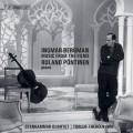 瑞典大導演柏格曼的電影音樂 羅蘭.潘提納 鋼琴 史坦哈瑪四重奏Roland Pontinen & Stenhammar Quartet / Bergman – Music from the Films