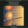 羅塞蒂:長笛協奏曲第1-4號 Rosetti:Flute Concertos 1-4