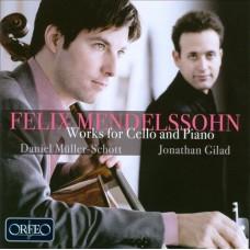 孟德爾頌:給大提琴與鋼琴的作品  (丹尼爾.穆勒–修特 / 吉拉德) Mendelssohn:Works for Cello & Piano (Muller-schott / Gilad)