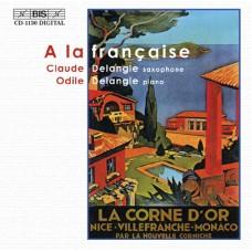 法國演奏學派的回顧 A la française - Music for saxophone and piano