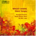 盛宗亮:沉默的寺廟 Bright Sheng:Silent Temple - Chamber Music