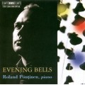 Evening Bells - Bach, Messiaen, Liszt, Reger, Buson