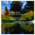 雷格:中提琴音樂 Reger:Suites for Viola;Viola Sonata