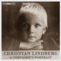 克里斯汀.林柏格:作曲家肖像 Christian Lindberg - A composers portrait