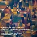馬汀、奧乃格、薛克:三首大提琴協奏曲 Martin, Honegger & Schoeck:Three Cello Concertos
